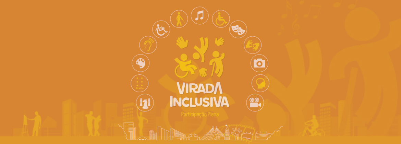 """Cartaz da """"Virada Inclusiva: Participação Plena"""", na cor flicts (amarelo escuro). No centro, desenho de 3 pessoas dançando: uma em cadeira de rodas, emolduradas por ícones amarelos e brancos, do teatro, música, das deficiências, cinema, Libras, Braille, pintura e esportes. Abaixo, em linhas finas, silhueta da cidade de São Paulo."""