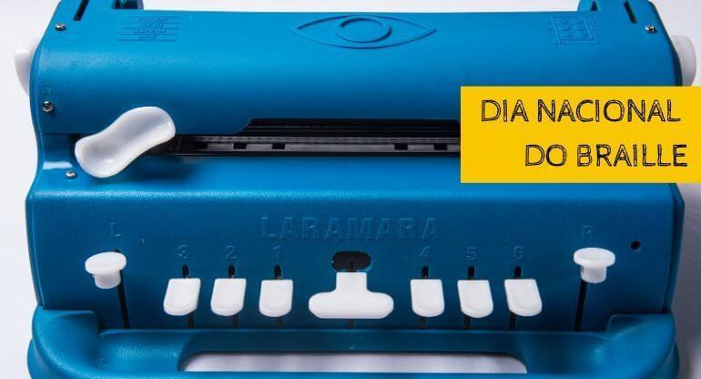 Foto de maquina Braille e os dizeres do lado direito: Dia Nacional do Braille